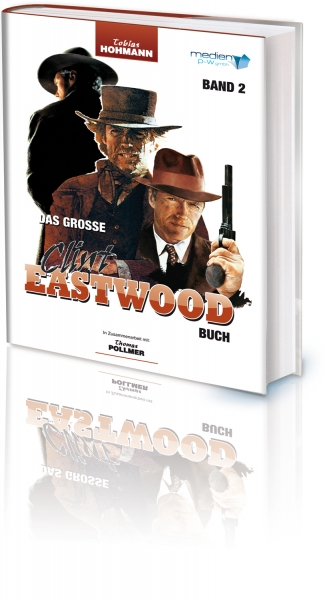Das große Clint Eastwood Buch - Band 2